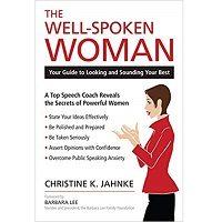 The Well-Spoken Woman by Christine K. Jahnke PDF