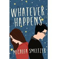 Whatever Happens by Micalea Smeltzer PDF