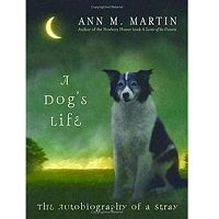 A Dog's Life by Ann M. Martin PDF