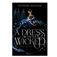 A Dress for the Wicked by Autumn Krause PDF Download