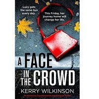 A Face in the Crowd by Kerry Wilkinson PDF