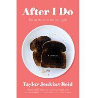 After I do by Taylor Jenkins Reid PDF
