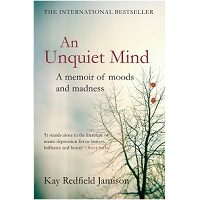 An Unquiet Mind by Kay Redfield Jamison PDF Download