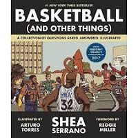 Basketball (and Other Things) by Shea Serrano PDF Download