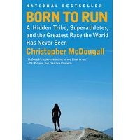 Born to Run by Christopher McDougall PDF