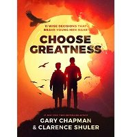 Choose Greatness by Gary Chapman PDF