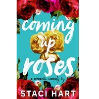 Coming Up Roses by Staci Hart PDF