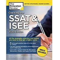 Cracking the SSAT & ISEE, 2020 Edition by The Princeton Review PDF