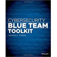 Cybersecurity Blue Team Toolkit by Nadean H. Tanner PDF