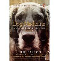 Dog Medicine by Julie Barton PDF
