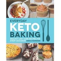 Everyday Keto Baking by Erica Kerwien PDF