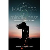 From Madness to Mindfulness by Jennifer Gunsaullus PDF