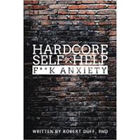 Hardcore Self Help by Robert Duff PDF Download