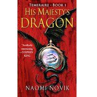 His Majesty's Dragon by Naomi Novik PDF