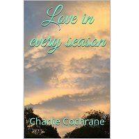 Love in Every Season by Charlie Cochrane PDF