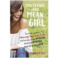 Mastering Your Mean Girl by Melissa Ambrosini PDF Download