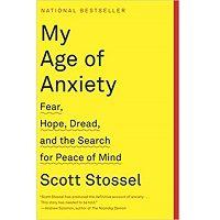 My Age of Anxiety by Scott Stossel PDF