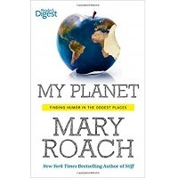 My Planet by Mary Roach PDF