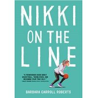 Nikki on the Line by Barbara Carroll Roberts PDF Download