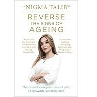 Reverse the Signs of Ageing by Dr Nigma Talib PDF