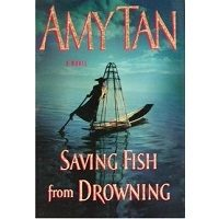 Saving Fish from Drowning by Amy Tan PDF Download