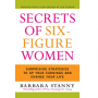 Secrets of Six-Figure Women by Barbara Stanny PDF