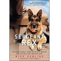 Sergeant Rex by Mike Dowling PDF