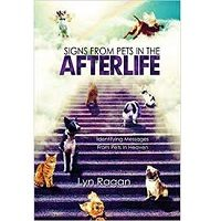 Signs From Pets In The Afterlife by Lyn Ragan PDF