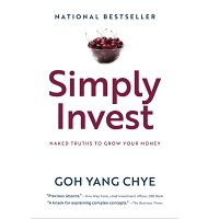 Simply Invest by Goh Yang Chye PDF
