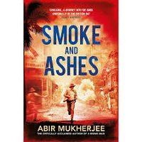 Smoke and Ashes by Abir Mukherjee PDF Download
