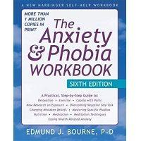 The Anxiety and Phobia Workbook by Edmund Bourne PDF