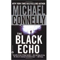 The Black Echo by Michael Connelly PDF