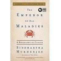 The Emperor of All Maladies by Siddhartha Mukherjee PDF
