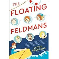 The Floating Feldmans by Elyssa Friedland PDF