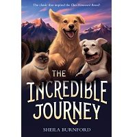 The Incredible Journey by Sheila Burnford PDF