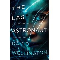 The Last Astronaut by David Wellington PDF