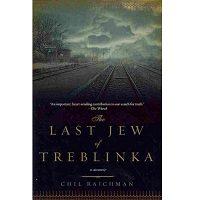The Last Jew of Treblinka by Chil Rajchman PDF