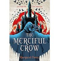 The Merciful Crow by Margaret Owen PDF