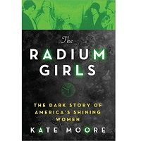 The Radium Girls by Kate Moore PDF