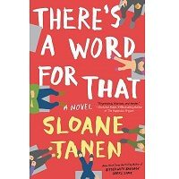 There's a Word for That by Sloane Tanen PDF