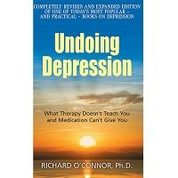 Undoing Depression by Richard O'Connor PDF Download