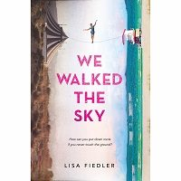 We Walked the Sky by Lisa Fiedler PDF Download