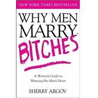 Why Men Marry Bitches by Sherry Argov PDF
