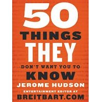 50 Things They Don't Want You to Know by Jerome Hudson PDF