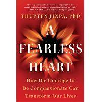 A Fearless Heart by Thupten Jinpa PDF