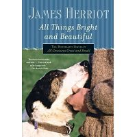 All Things Bright and Beautiful by James Herriot PDF