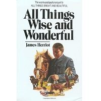 All Things Wise and Wonderful by James Herriot PDF