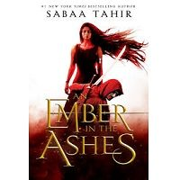 An Ember in the Ashes by Sabaa Tahir PDF