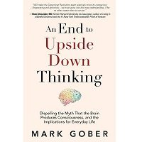 An End to Upside Down Thinking by Mark Gober PDF