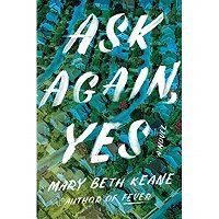 Ask Again, Yes by Mary Beth Keane PDF